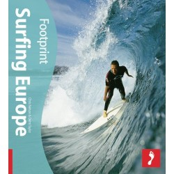 Surfing Europe (Footprint Surfing Guide)